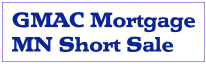 gmac minnesota short sale and short sale process